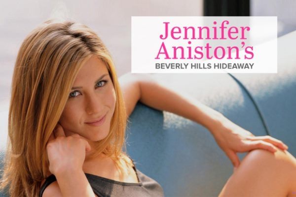 Celebrity Tour : Η Κατοικία της Jennifer Aniston